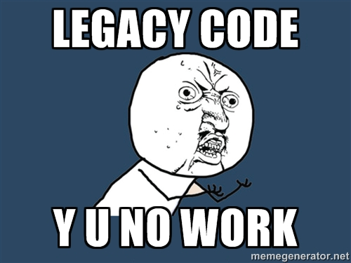 Legacy code picture demonstrating frustration
