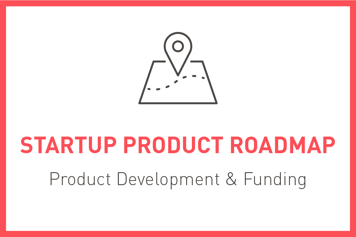 The Startup Product Roadmap